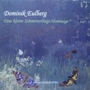Dominik Eulberg - Eine Kleine Schmetterlings-Hommage