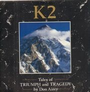 Don Airey Featuring: Gary Moore, Cozy Powell, Chris Thompson & Colin Blunstone - K2 (Tales Of Triumph & Tragedy)