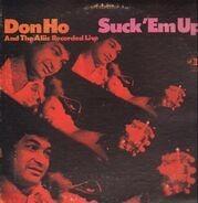 Don Ho - Suck 'em Up