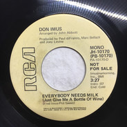 Don Imus - Everybody Needs Milk (Just Give Me A Bottle Of Wine)