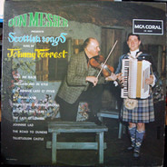 Don Messer / Johnny Forrest - Don Messer Presents Scottish Songs Sung By Johnny Forrest