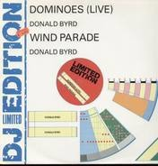 Donald Byrd - Dominoes (Live) / Wind Parade