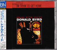 Donald Byrd - I'm Tryin' To Get Home (Brass With Voices)