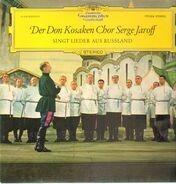 Serge Jaroff, Don Kosaken Chor - Singt Lieder aus Russland
