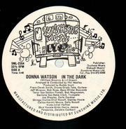 Donna Watson - In the Dark / Ain't No Pity in the Naked City