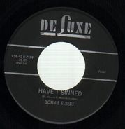 Donnie Elbert - Have I Sinned / What Can I Do