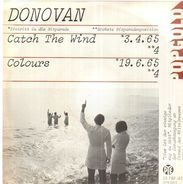 Donovan - Catch The Wind / Colours