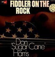 Don 'Sugar Cane' Harris - Fiddler On the Rock