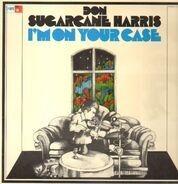 Don Sugarcane Harris - I'm on Your Case