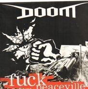 Doom - FUCK PEACEVILLE