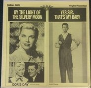 Doris Day  a.o. - By The Light Of The Silvery Moon / Yes Sir, That's My Baby