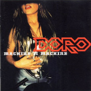 Doro - Machine II Machine