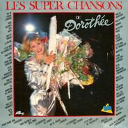 Dorothée - Les Super Chansons De Dorothée