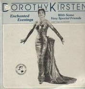 Dorothy Kirsten - Enchanted Evenings with Some Very Special Friends