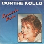 Dorthe Kollo - Spanische Nacht