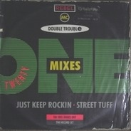 Double Trouble & Rebel MC - Twenty One Mixes