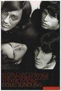 Doug Sundling - People Are Strange: The Ultimate Guide to the Doors