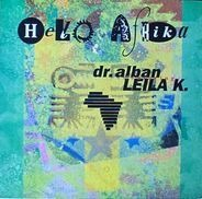 Dr. Alban Featuring Leila K - Hello Afrika