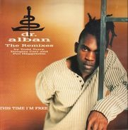 Dr. Alban - This Time I'm Free (The Remixes)