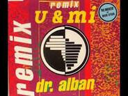 Dr. Alban - U & Mi (Remix)
