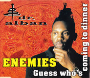 Dr. Alban - Enemies / Guess Who's Coming To Dinner