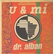 Dr. Alban - U & Mi