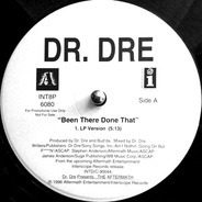 Dr. Dre - Been There Done That