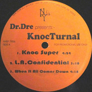 Dr. Dre Presents Knoc-Turn'al - Knoc Super