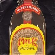 Dr. Feelgood - Milk And Alcohol