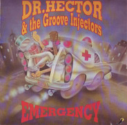 Dr. Hector And The Groove Injectors - Emergency