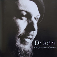 Dr. John - A Night In New Orleans