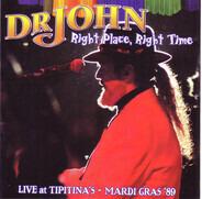 Dr. John - Right Place, Right Time (Live At Tipitina's - Mardi Gras '89)