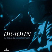 Dr. John - The Best Of The Parlophone Years