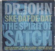 Dr. John - Ske-Dat-De-Dat The Spirit Of Satch