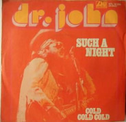 Dr. John - Such A Night / Cold Cold Cold