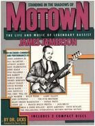 Dr. Licks - Standing In The Shadows Of Motown: Life & Music Of James Jamerson (Book & CD)