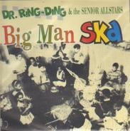 Dr. Ring-Ding & The Senior Allstars - Big Man Ska