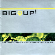 Dr. Ring-Ding & The Senior Allstars - Big Up!