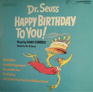 Dr. Seuss / Hans Conried - Happy Birthday To You!