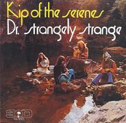 Dr. Strangely Strange - Kip of the Serenes