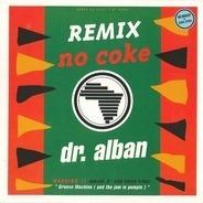 Dr. Alban - No Coke (Remix)