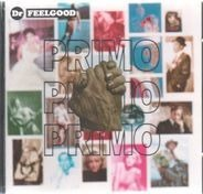 Dr. Feelgood - Primo