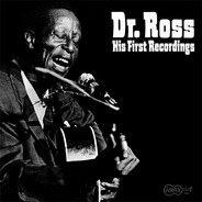 Dr. Ross - His First Recordings