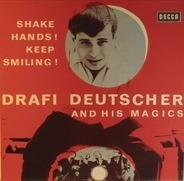 Drafi Deutscher And His Magics - Shake Hands! Keep Smiling!