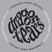 Dragontears - Tambourine Freak Machine