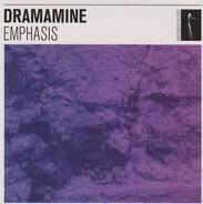 Dramamine - Emphasis