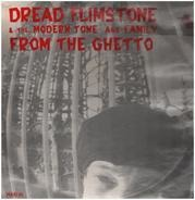 Dread Flimstone And The Modern Tone Age Family - From the Ghetto