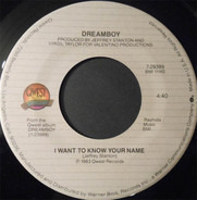 Dreamboy - I Want To Know Your Name / Don't Go