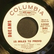Dreams - 15 Miles To Provo