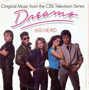 Dreams - Kiss Me Red